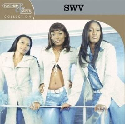 Platinum & Gold Collection - SWV | Songs, Reviews, Credits